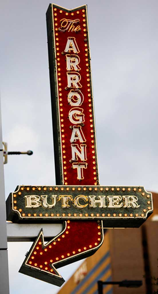 The Arrogant Butcher storefront sign